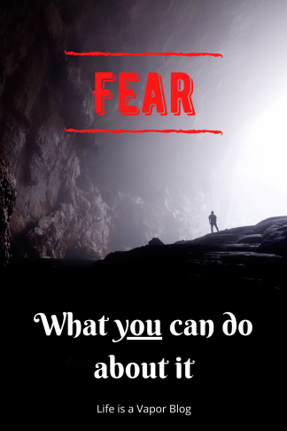 Fear-What you can do about it