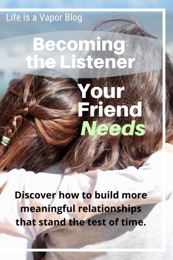 Becoming the Listener