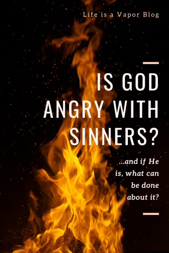 Is God Angry with Sinners?