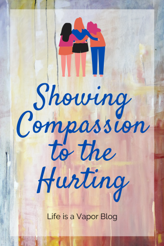 Showing Compassion to the Hurting